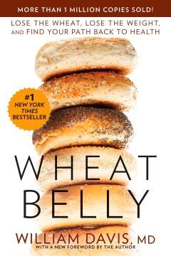Product Wheat Belly: Lose the Wheat, Lose the Weight, and Find Your Path Back to Health