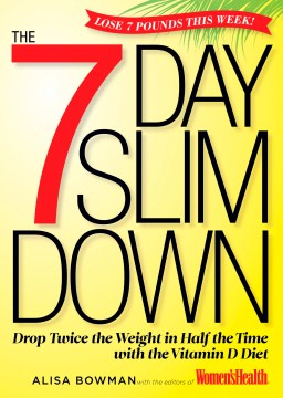 Product The 7-day Slim Down: Drop Twice the Weight in Half the Time With the Power of Vitamin D