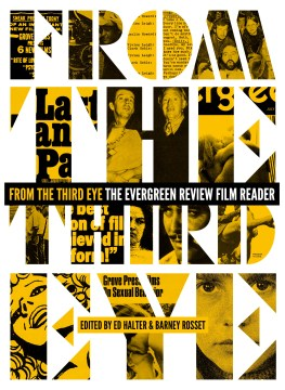 Product From the Third Eye: The Evergreen Review Film Reader