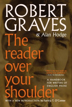 Product The Reader over Your Shoulder: A Handbook for Writers of English Prose