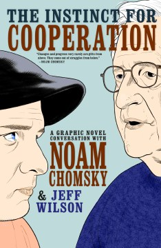 Product The Instinct for Cooperation: A Graphic Novel Conversation With Noam Chomsky