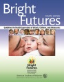 Product Bright Futures: Guidelines for Health Supervision of Infants, Children, and Adolescents