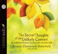 Product The Secret Thoughts of an Unlikely Convert: An English Professor's Journey into Christian Faith