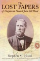Product The Lost Papers of Confederate General John Bell H