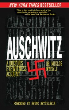 Product Auschwitz: A Doctor's Eyewitness Account