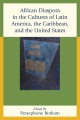 Product African Diaspora in the Cultures of Latin America,
