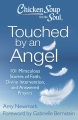 Product Chicken Soup for the Soul Touched By an Angel: 101 Miraculous Stories of Faith, Divine Intervention, and Answered Prayers
