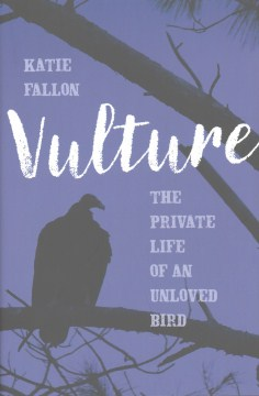 Product Vulture: The Private Life of an Unloved Bird