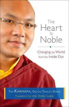Product The Heart Is Noble: Changing the World from the Inside Out