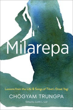 Product Milarepa: Lessons from the Life and Songs of Tibet's Great Yogi