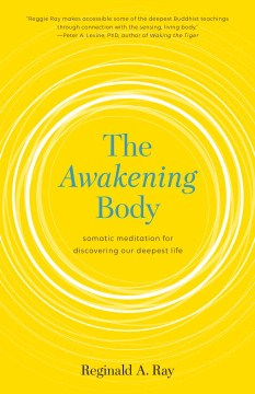 Product The Awakening Body: Somatic Meditation for Discovering Our Deepest Life