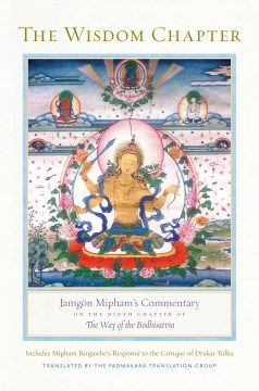 Product The Wisdom Chapter: Jamgon Mipham's Commentary on the Ninth Chapter of