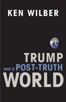 Product Trump and a Post-Truth World