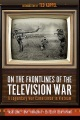 Product On the Frontlines of the Television War