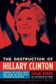 Product The Destruction of Hillary Clinton