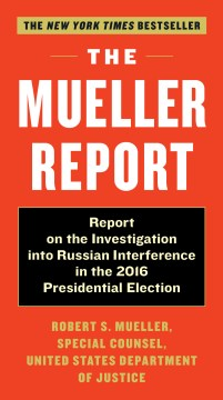 Product The Mueller Report: Report on the Investigation into Russian Interference in the 2016 Presidential Election