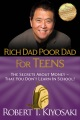 Product Rich Dad Poor Dad for Teens: The Secrets About Money - That You Don't Learn in School!