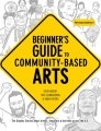 Product Beginner's Guide to Community-Based Arts