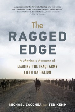 Product Ragged Edge: A Us Marine's Account of Leading the Iraqi Army Fifth Battalion