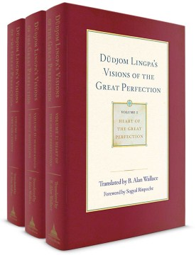 Product Dudjom Lingpa's Visions of the Great Perfection: Heart of the Great Perfection / Buddhahood Without Meditation / the Vajra Essence