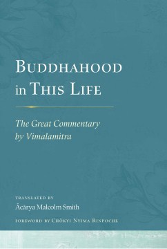 Product Buddhahood in This Life: The Great Commentary by Vimalamitra