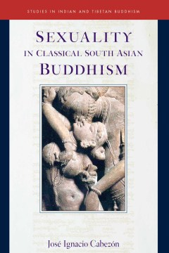 Product Sexuality in Classical South Asian Buddhism