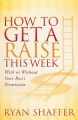 Product How to Get a Raise This Week