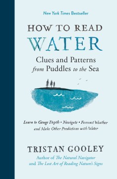 Product How to Read Water: Clues and Patterns from Puddles to the Sea