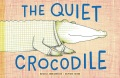 Product The Quiet Crocodile