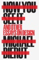 Product Now You See It and Other Essays on Design