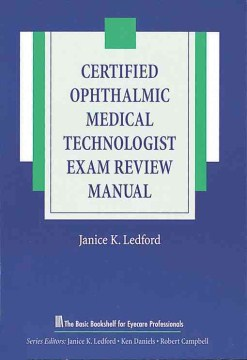 Product Certified Ophthalmic Medical Technologist Exam Review Manual