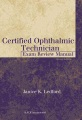 Product Certified Ophthalmic Technician Exam Review Manual