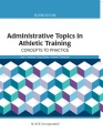 Product Administrative Topics in Athletic Training