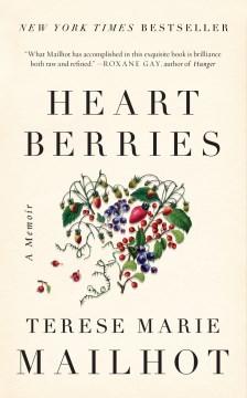 Product Heart Berries: A Memoir