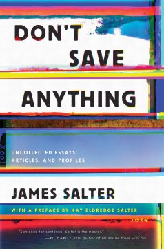 Product Don't Save Anything: Uncollected Essays, Articles, and Profiles