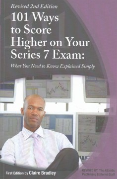 Product 101 Ways to Score Higher on Your Series 7 Exam: What You Need to Know Explained Simply
