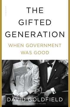 Product The Gifted Generation: When Government Was Good