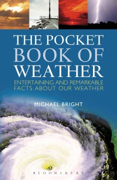 Product The Pocket Book of Weather: Entertaining and Remarkable Facts About Our Weather