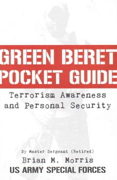 Product Green Beret Pocket Guide Terrorism Awareness and Personal Security