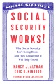 Product Social Security Works!: Why Social Security Isn t Going Broke and How Expanding It Will Help Us All