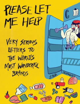 Product Please Let Me Help: Helpful Letters to the World's Most Wonderful Brands