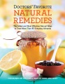 Product Doctors' Favorite Natural Remedies: The Safest and Most Effective Natural Ways to Treat More Than 85 Everyday Ailments