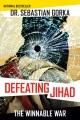 Product Defeating Jihad: The Winnable War