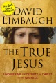 Product The True Jesus: Uncovering the Divinity of Christ in the Gospels