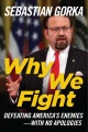 Product Why We Fight: Defeating America's Enemies - With No Apologies