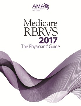 Product Medicare RBRCS 2017: The Physicians' Guide