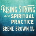 Product Rising Strong As a Spiritual Practice