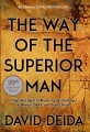 Product The Way of the Superior Man: A Spiritual Guide to Mastering the Challenges of Women, Work, and Sexual Desire