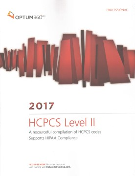 Product Optum360 HCPCS Level II 2017: A Resourceful Compilation of HCPCS Codes Supports HIPAA Compliance