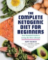 Product The Complete Ketogenic Diet for Beginners: Your Essential Guide to Living the Keto Lifestyle